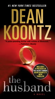 The Husband - A Novel ebook by Dean Koontz