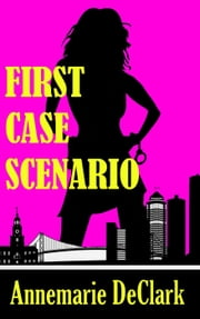 First Case Scenario - Harlee's Whodunit in the Motor City, #1 ebook by Annemarie DeClark