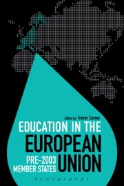 Education in the European Union: Pre-2003 Member States ebook by Professor Trevor Corner,Dr Colin Brock