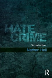 Hate Crime ebook by Nathan Hall