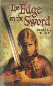 The Edge on the Sword ebook by Rebecca Tingle