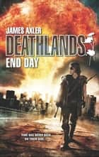 End Day ebook by James Axler
