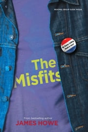 The Misfits ebook by James Howe,Gerald Slota