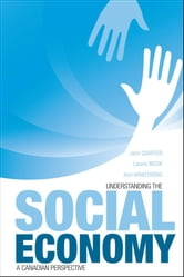 Understanding the Social Economy - A Canadian Perspective ebook by Jack Quarter,Laurie Mook,Ann  Armstrong