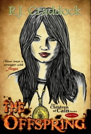 The Offspring (Children of Cain book two) ebook by R.J. Craddock