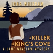 A Killer in King's Cove audiobook by Iona Whishaw