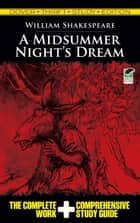 A Midsummer Night's Dream Thrift Study Edition ebook by William Shakespeare