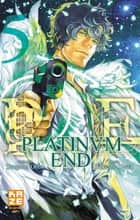 Platinum End T05 ebook by Tsugumu Ohba, Takeshi Obata