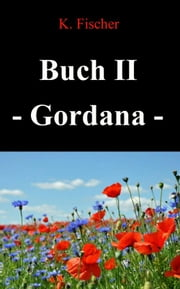 Buch II - Gordana ebook by Katica Fischer