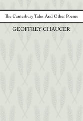 The Canterbury Tales And Other Poems ebook by Geoffrey Chaucer