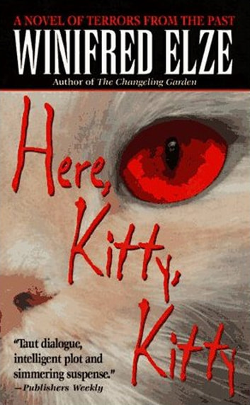 Here, Kitty, Kitty ebook by Winifred Elze