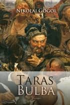 Taras Bulba ebook by Nikolai Gogol
