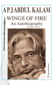 Wings Of Fire: An Autobiography ebook by A P J Abdul Kalam