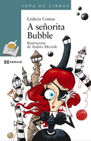 A señorita Bubble ebook by Ledicia Costas, Andrés Meixide