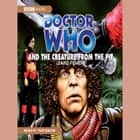 Doctor Who And The Creature From The Pit Áudiolivro by David Fisher, Tom Baker