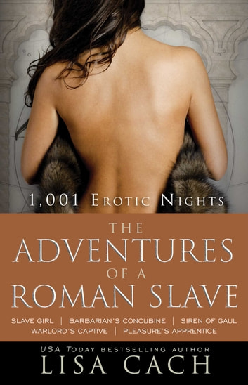 The Adventures of a Roman Slave ebook by Lisa Cach