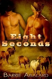 Eight Seconds ebook by Barrie Abalard