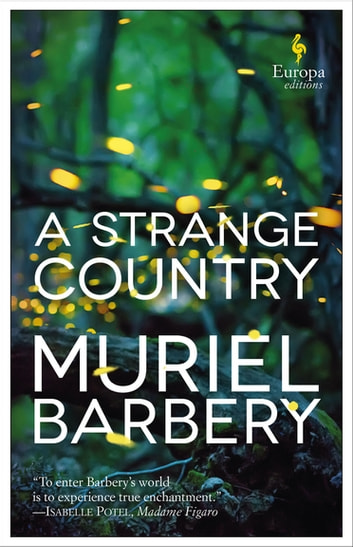 A Strange Country ebook by Muriel Barbery