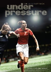 Under Pressure ebook by Emma Carlson Berne