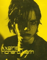 XXGirls ebook by Richard Kern