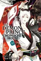 The Demon Prince of Momochi House, Vol. 12 ebook by Aya Shouoto