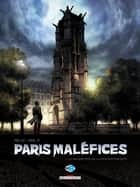 Paris Maléfices T01 - La Malédiction de la tour Saint Jacques ebook by Jean-Pierre Pécau, Dim-D