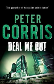 Deal Me Out - Cliff Hardy 9 ebook by Peter Corris