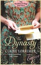 The Dynasty - Number 3 in series ebook by Claire Lorrimer