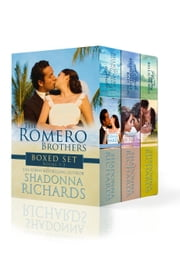 The Romero Brothers Boxed Set - The Romero Brothers ebook by Shadonna Richards