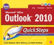 Microsoft Office Outlook 2010 QuickSteps ebook by Carole Matthews,Marty Matthews,Bobbi Sandberg
