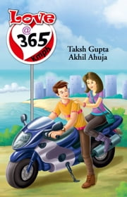 Love @ 365 Kmph ebook by Taksh  Gupta,Akhil Ahuja