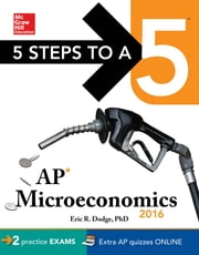 5 Steps to a 5 AP Microeconomics 2016, Cross-Platform Edition ebook by Eric Dodge