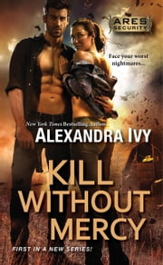 Kill Without Mercy ebook by Alexandra Ivy