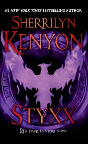 Styxx ebook by Sherrilyn Kenyon