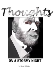 Thoughts On A Stormy Night ebook by David Halliday