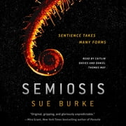 Semiosis - A Novel audiobook by Sue Burke