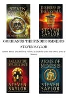 Gordianus The Finder Omnibus (Books 1-4) eBook by Steven Saylor