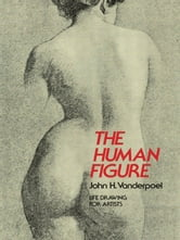 The Human Figure ebook by John H. Vanderpoel