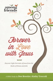 Forever in Love with Jesus ebook by Kathy Troccoli