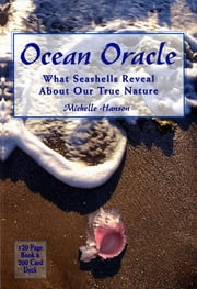 Ocean Oracle - What Seashells Reveal About Our True Nature ebook by Michelle Hanson
