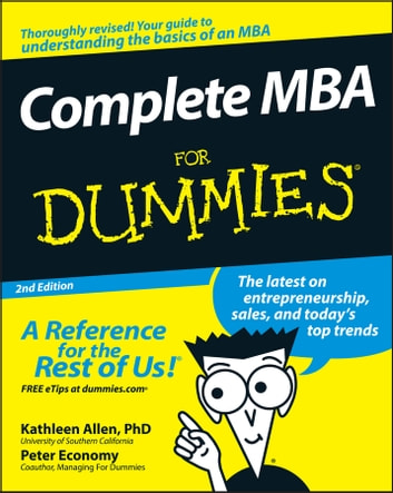 Complete MBA For Dummies ebook by Peter Economy,Kathleen Allen