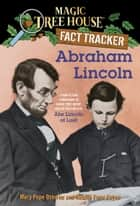 Abraham Lincoln - A Nonfiction Companion to Magic Tree House Merlin Mission #19: Abe Lincoln at Last ebook by Mary Pope Osborne, Natalie Pope Boyce, Sal Murdocca