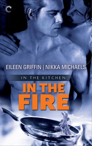 In the Fire ebook by Nikka Michaels,Eileen Griffin