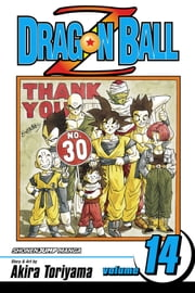 Dragon Ball Z, Vol. 14 - Rise of the Machines ebook by Akira Toriyama, Akira Toriyama