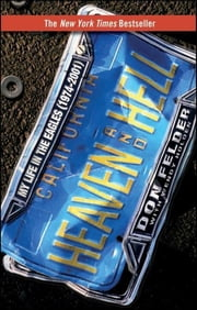 Heaven and Hell - My Life in the Eagles (1974-2001) ebook by Don Felder, Wendy Holden