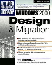 Windows 2000 Design & Migration ebook by Morimoto, Rand