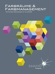 Farbräume & Farbmanagement ebook by Sam Jost