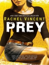 Prey ebook by Rachel Vincent