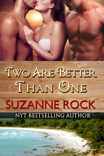 Two Are Better Than One ebook by Suzanne Rock