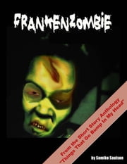 Frankenzombie ebook by Sumiko Saulson